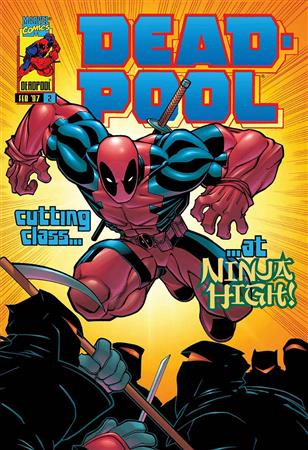 Dead-Pool #2 - Cutting Class at Ninja High!
